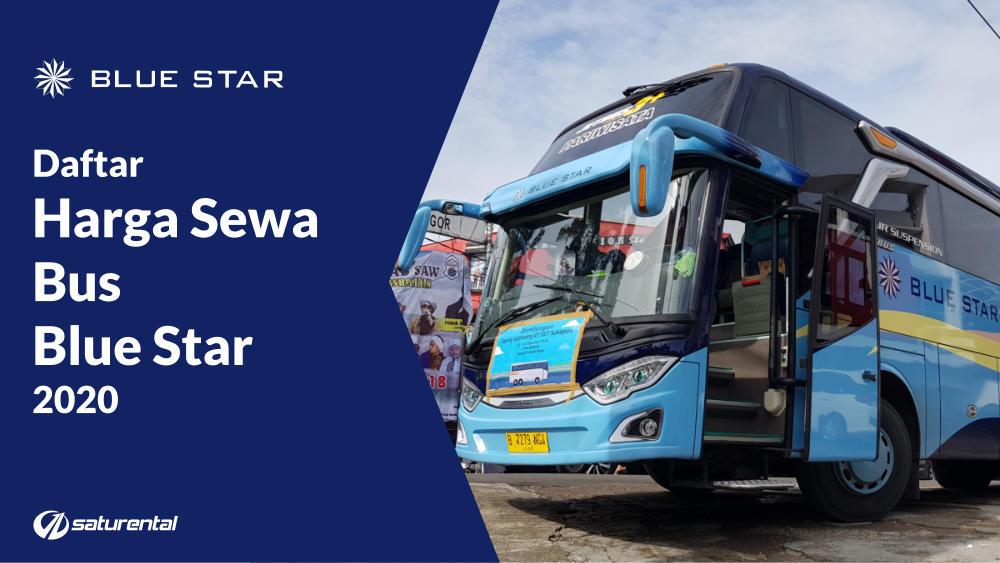 saturental - daftar harga sewa bus pariwisata blue star tahun 2020 a