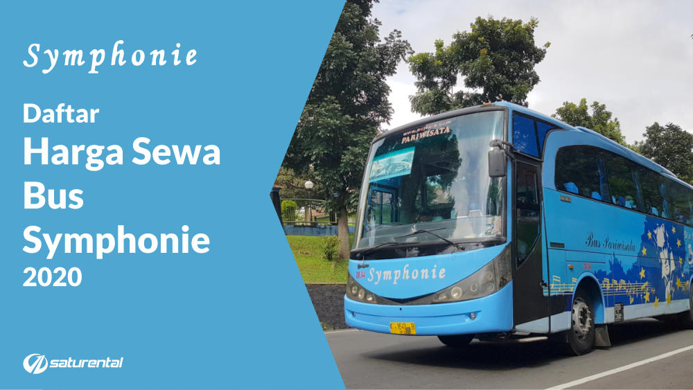 Harga Sewa Bus Pariwisata Symphonie Tahun 10 - Saturental