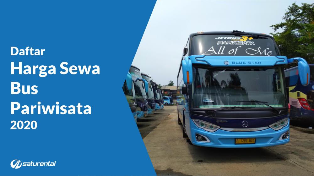 saturental - daftar harga sewa bus pariwisata tahun 2020 terbaru shd b